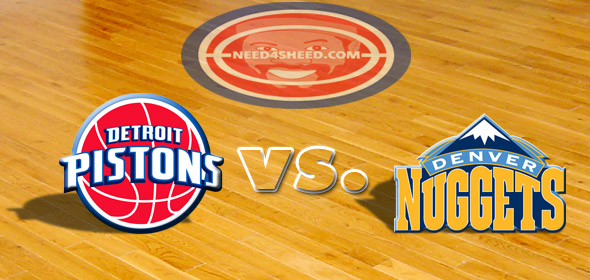 The Pistons vs. The Nuggets