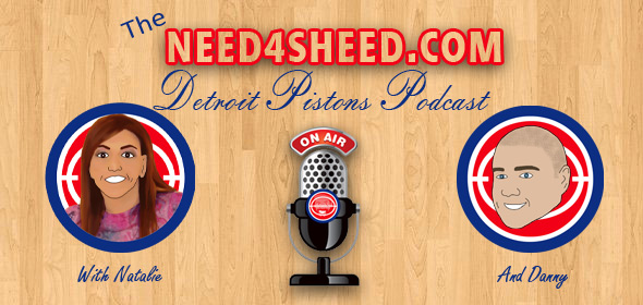 The Need4Sheed.com Detroit Pistons Podcast